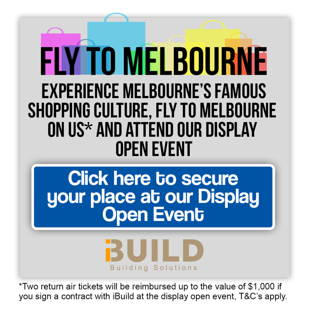 iBuild Display Homes Melbourne Open Event Fly to Melbourne Shopping